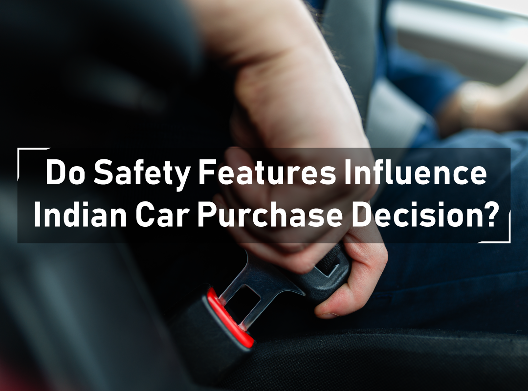 Indian consumer automobile safety preference
