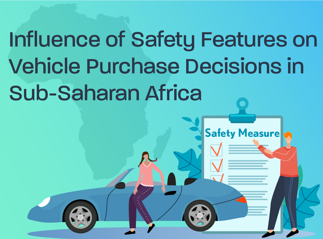 Are safety features an important driver of vehicle purchase decisions in Sub-Saharan Africa?