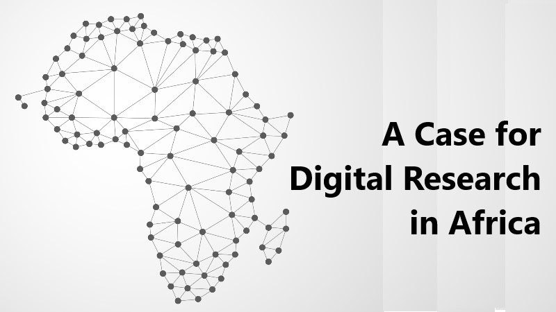 Making a Case for Digital Online Research in Africa with Unilever – A Case Study