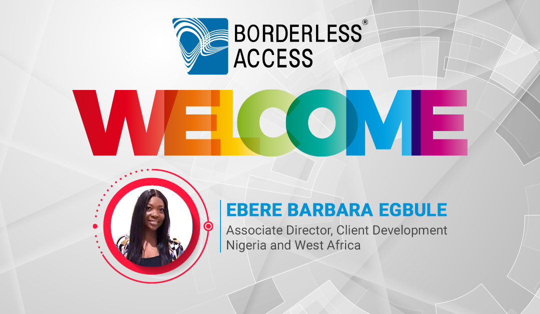 Borderless Access Strengthens Presence in Africa with its New Sales Appointment for Nigeria and West Africa