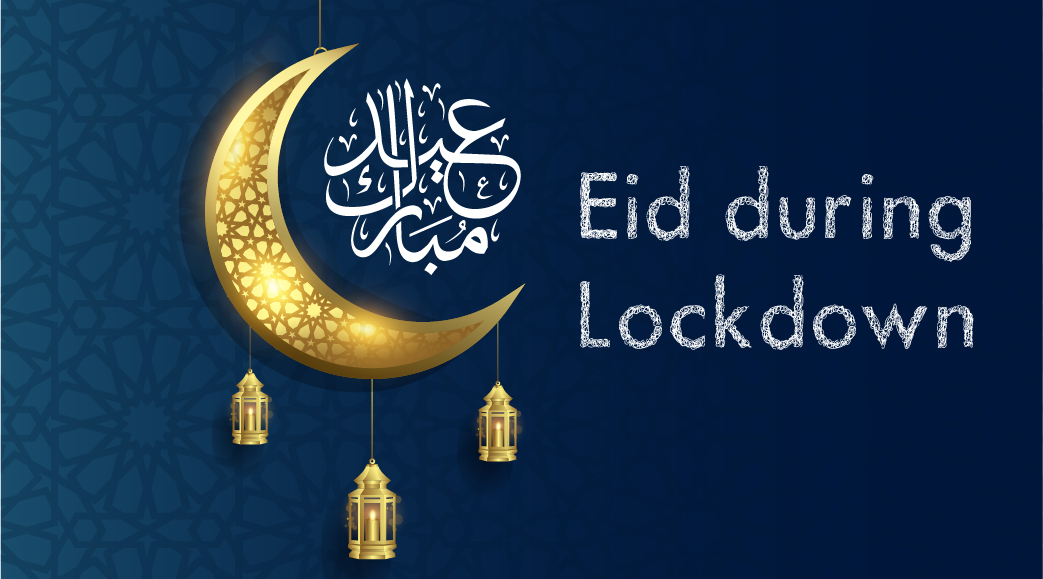 The effect of lockdown on Eid celebrations this year