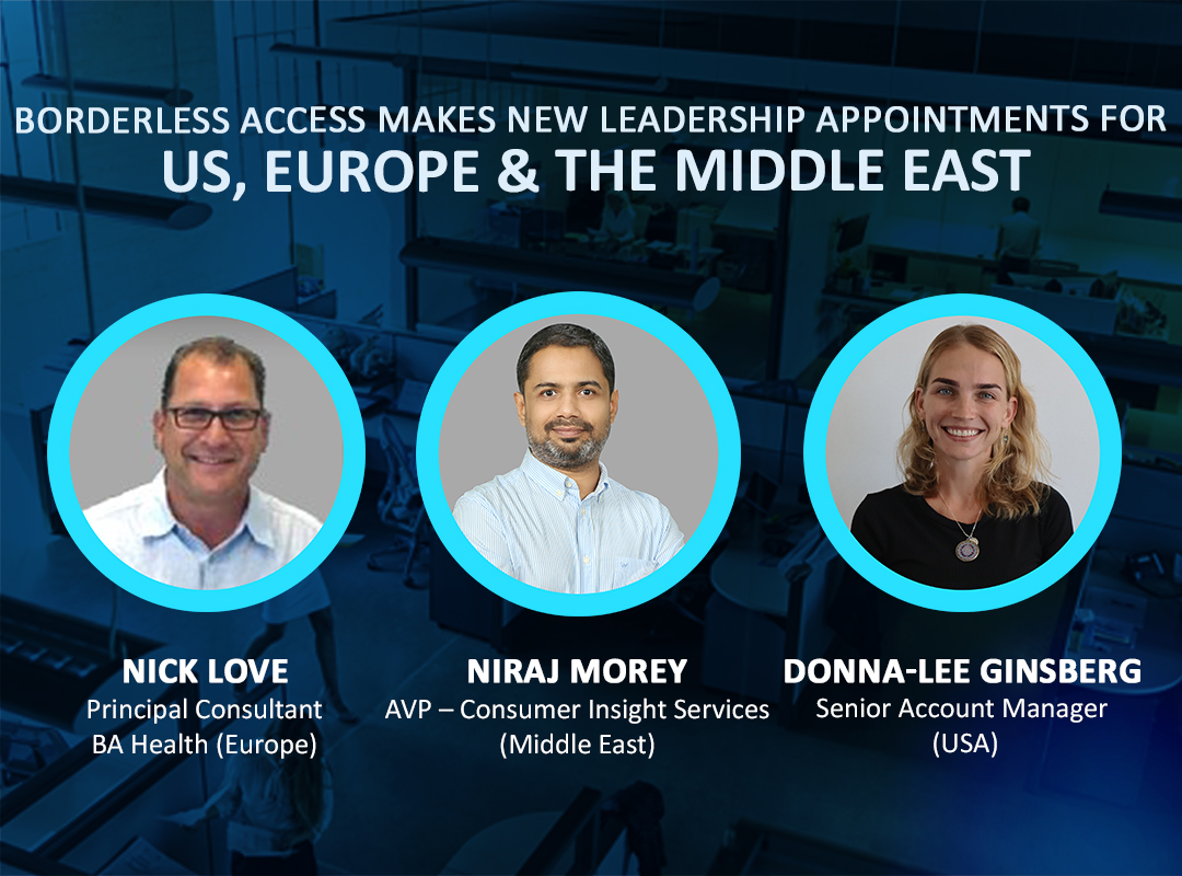 Borderless Access further strengthens its leadership team to drive its 'Healthcare Research & Analytics' and 'Consumer Insights' Businesses in Europe, US, and the Middle East