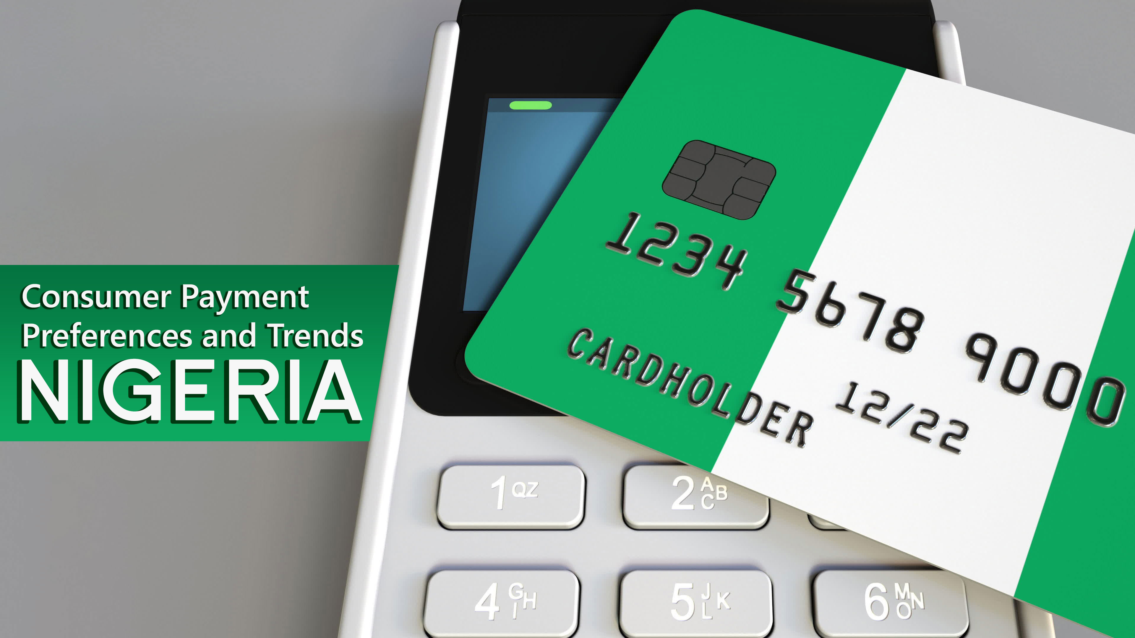 Exploring Nigerian Consumer Payment Preferences and Trends
