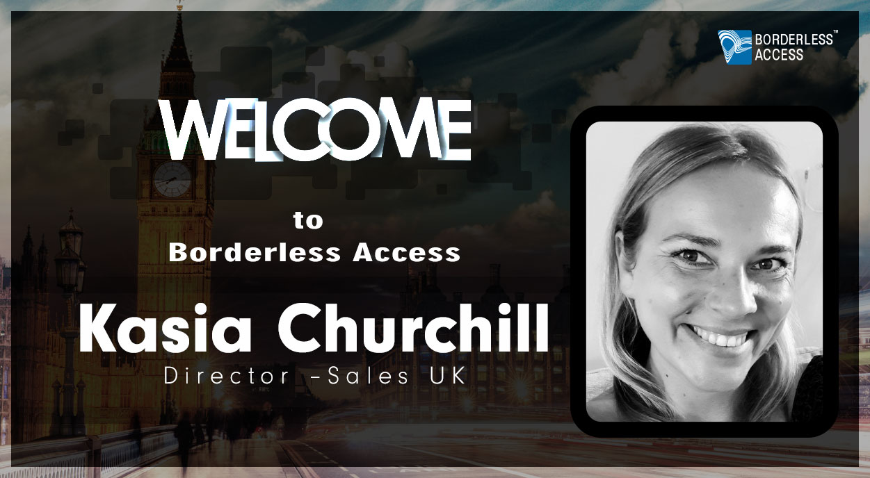 Borderless Access Strengthens European Presence with the Appointment of Kasia Churchill as Director, Sales - UK