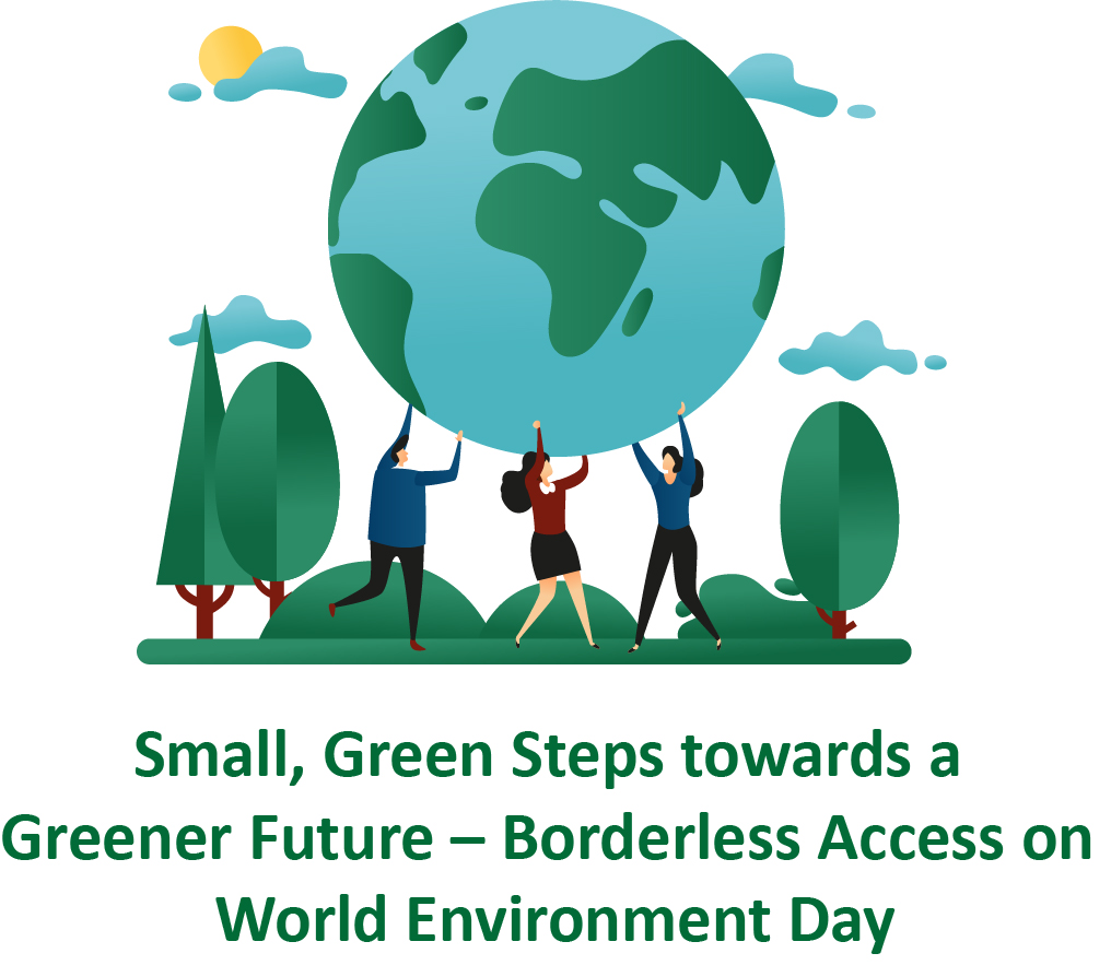 Small, Green Steps towards a Greener Future – Borderless Access on World Environment Day