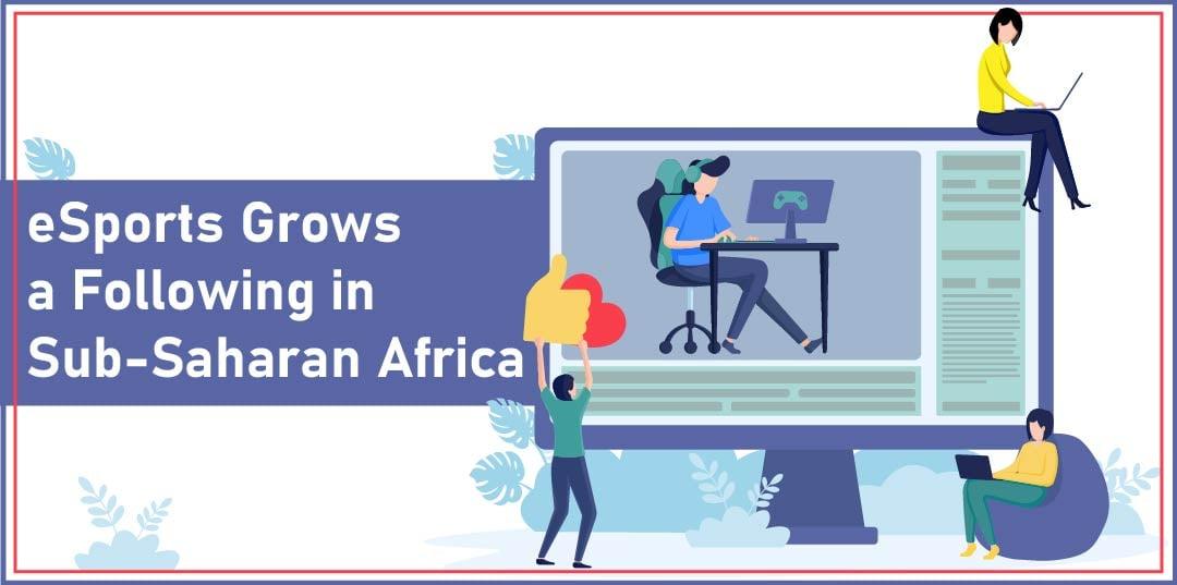 eSports grows a following in sub-Saharan Africa