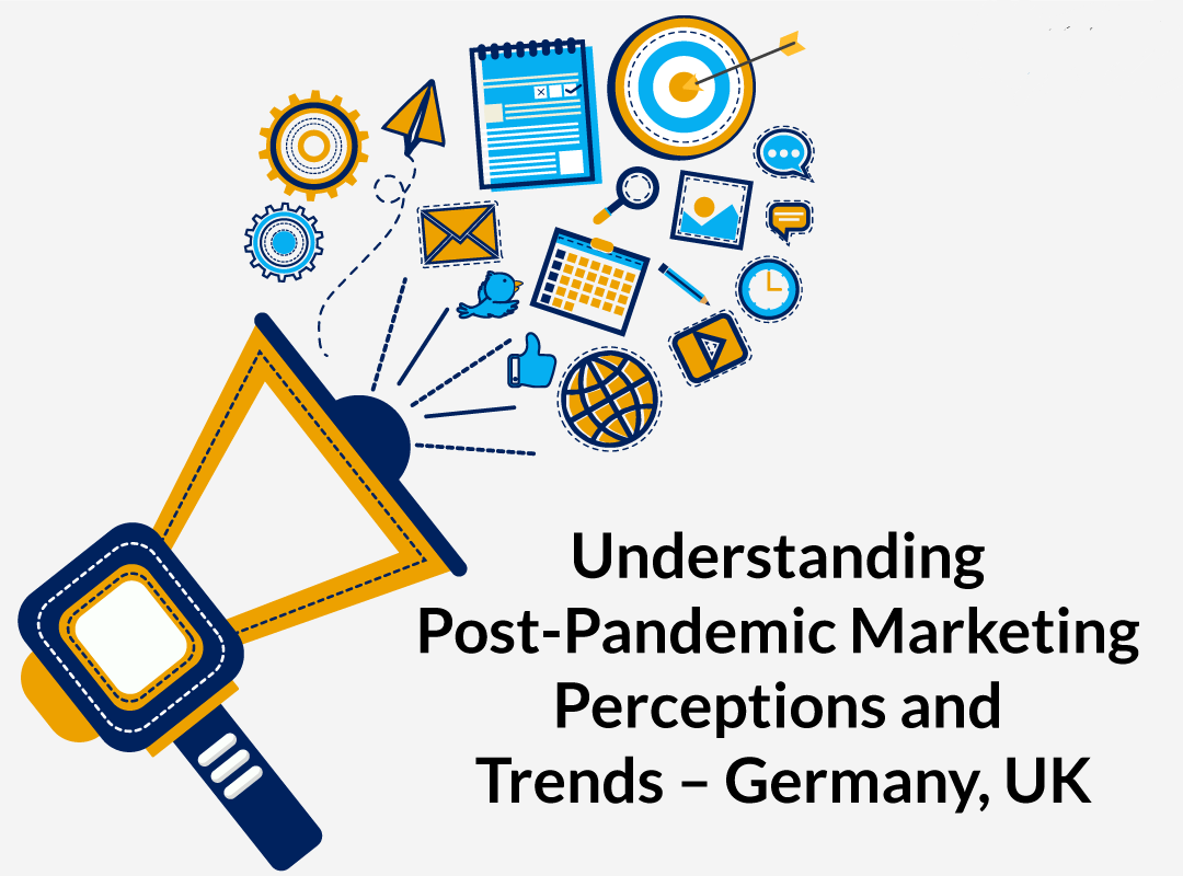 Marketing Behaviour and Perceptions since the Pandemic – Germany and the UK